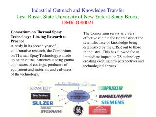 Consortium on Thermal Spray Technology:  Linking Research to Practice