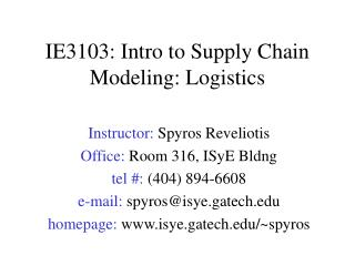 IE3103: Intro to Supply Chain Modeling: Logistics