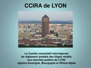 CCIRA de LYON
