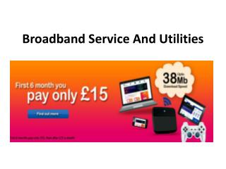 Broadband Service And Utilities