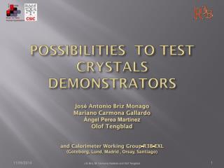 possibilities to  test  crystals demonstrators