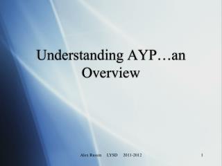 Understanding AYP…an Overview