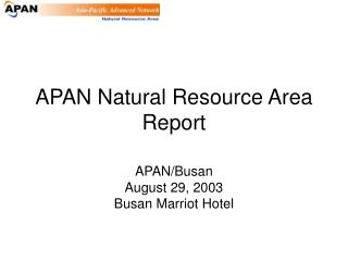 APAN Natural Resource Area Report
