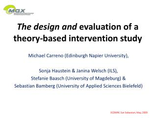The design and  evaluation of a theory-based intervention study