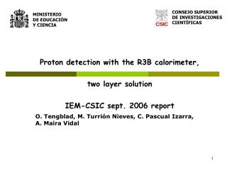 Proton detection with the R3B calorimeter, two layer solution IEM-CSIC sept. 2006 report