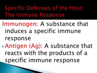 Specific Defenses of the Host: The Immune Response
