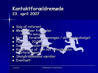 Kontaktforældremøde 23. april 2007