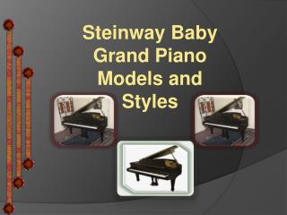 Steinway Baby Grand Piano Models and Styles