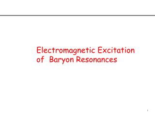 Electromagnetic Excitation of  Baryon Resonances