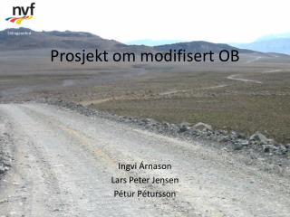 Prosjekt om modifisert  OB