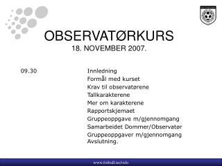 OBSERVATØRKURS 18. NOVEMBER 2007.