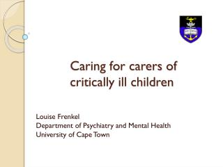 Caring for carers of   critically ill children