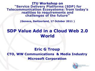 SDP Value Add in a Cloud Web 2.0 World