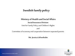 Swedish family policy