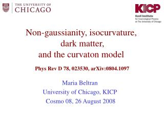 Non-gaussianity, isocurvature,  dark matter,   and the curvaton model
