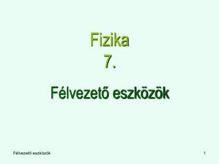 Fizika 7.
