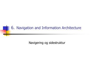 6. Navigation and Information Architecture
