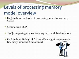levels of processing on memory recall Collection of in-class learning and memory strategy demonstrations  of hands to tally which level of recall was highest  using a 2 (level of processing: deep.