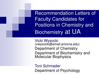 Recommendation Letters of Faculty Candidates for Positions in Chemistry and Biochemistry  at UA