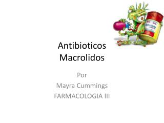 Antibioticos Macrolidos