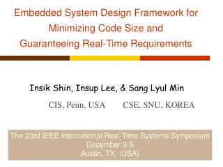 Embedded System Design Framework for Minimizing Code Size and  Guaranteeing Real-Time Requirements