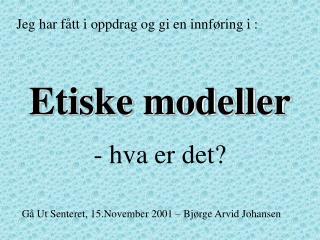 Etiske modeller