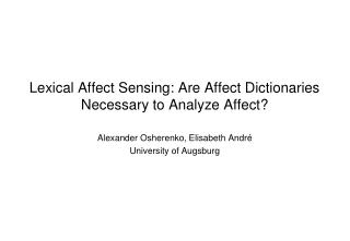 Lexical Affect Sensing: Are Affect Dictionaries Necessary to Analyze Affect?