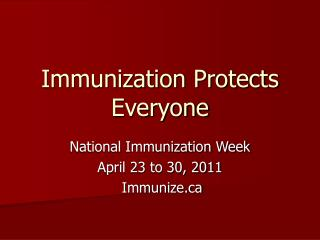 Immunization Protects Everyone