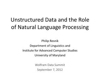 Unstructured Data and the Role of Natural Language Processing