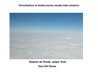 Perturbations of stratocumulus steady-state solutions