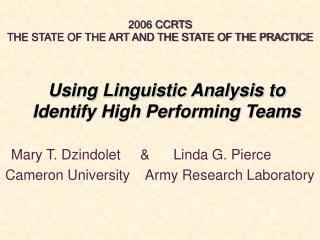 Using Linguistic Analysis to Identify High Performing Teams