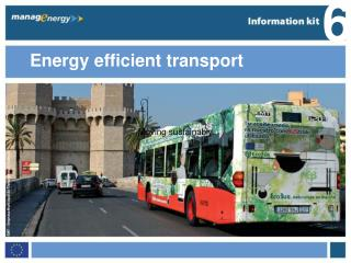 Energy efficient transport