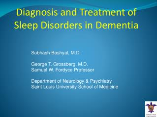 Diagnosis and Treatment of Sleep Disorders in Dementia