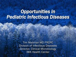 Opportunities in  Pediatric Infectious Diseases