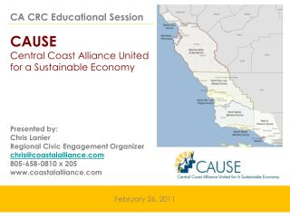 CA CRC Educational Session CAUSE  Central Coast Alliance United  for a Sustainable Economy
