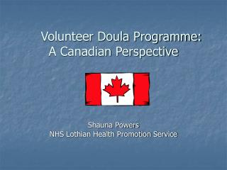 Volunteer Doula Programme:  A Canadian Perspective
