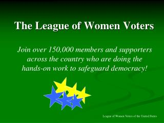 The League of Women Voters