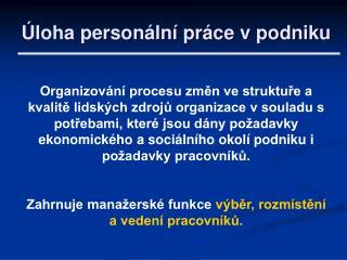 Úloha personální práce v podniku