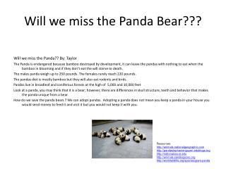 Will we miss the Panda Bear???