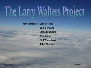 The Larry Walters Project