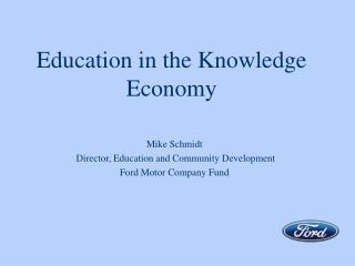 Education in the Knowledge Economy