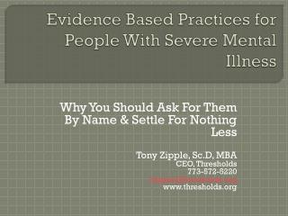 Evidence Based Practices for People With Severe Mental Illness