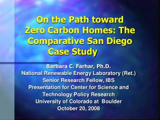 On the Path toward Zero Carbon Homes: The Comparative San Diego  Case Study