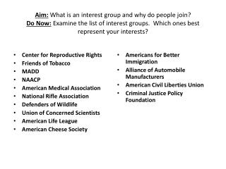 Center for Reproductive Rights Friends of Tobacco MADD NAACP American Medical Association