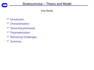 Stratocumulus � Theory and Model Irina Sandu