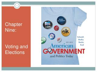Chapter Nine: Voting and Elections