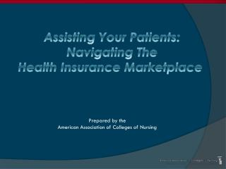 Prepared by the  American Association of Colleges of Nursing