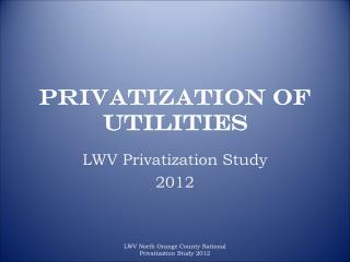 Privatization of Utilities