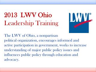Part I: The Cornerstones of LWV