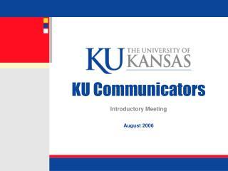 KU Communicators Introductory Meeting